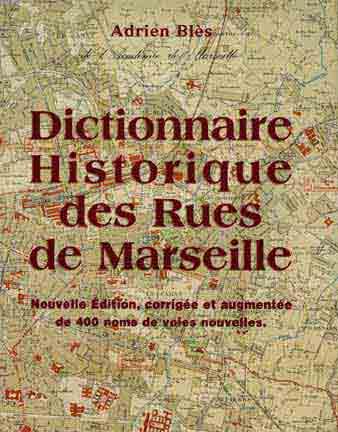 dictionnaire_historiques_des_rues_de_marseille[1]
